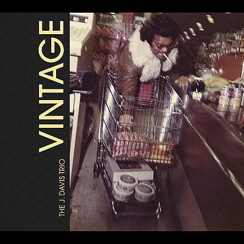 Play & Download Vintage by J. Davis Trio | Napster