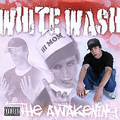 Play & Download The Awakening by White Wash | Napster