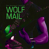 Play & Download The Basement Session by WOLF MAIL | Napster