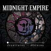 Play & Download Everything and Nothing by Midnight Empire | Napster