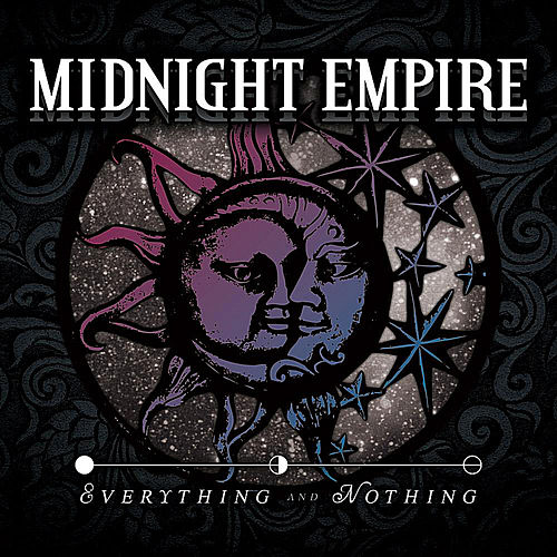 Everything and Nothing by Midnight Empire