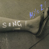 Sing by Mile 21 A Cappella