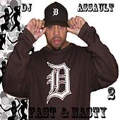 Fast & Nasty Vol. 2 - Single by DJ Assault