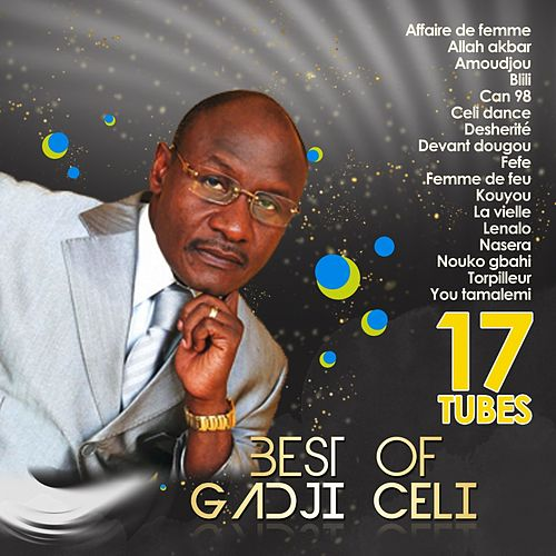 Best of Gadji Celi (17 tubes) by Gadji Celi