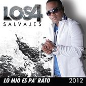 Play & Download Lo Mio Es Pa' Rato 2012 by 4 | Napster