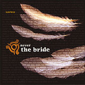 Surprise by Never The Bride