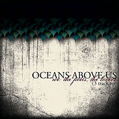 Play & Download We: The Poets, The Lovers. by Oceans Above Us | Napster