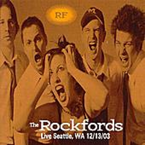 Play & Download Live, Seattle Wa. 12/13/03 by The Rockfords | Napster