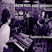 Play & Download Symbiosis Osmosis by Jacob Fred Jazz Odyssey | Napster