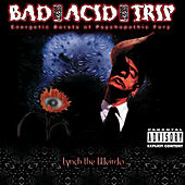 Lynch The Weirdo by Bad Acid Trip