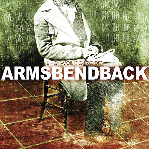 Play & Download The Waiting Room by Armsbendback | Napster