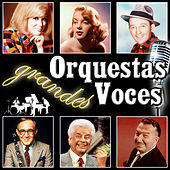 Play & Download Orquestas Grandes Voces by Various Artists | Napster