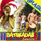 Brasil. 11 Batukadas do Rio de Janeiro by Samba Brazilian Batucada Band