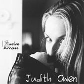 Play & Download Twelve Arrows by Judith Owen | Napster