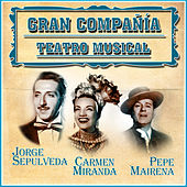 Play & Download Gran Compañía Teatro Musical by Various Artists | Napster