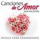 Play & Download Canciones de Amor San Valentín. Música para Enamorados by Various Artists | Napster