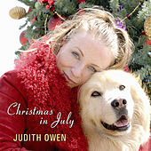 Christmas in July by Judith Owen