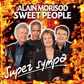Play & Download Super Sympa by Alain Morisod | Napster