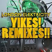 Play & Download Yikes! Remixes!! by London Elektricity | Napster