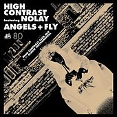 Angels & Fly by High Contrast