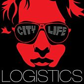 Play & Download City Life by Logistics | Napster