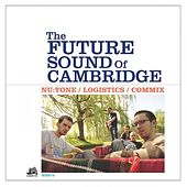 Play & Download The Future Sound of Cambridge EP by Various Artists | Napster