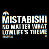 Play & Download No Matter What (Single) by Mistabishi | Napster