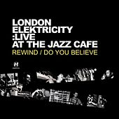 Play & Download Live At the Jazz Café by London Elektricity | Napster