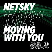 Moving With You (Single) by Netsky