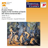 Play & Download El Amor Brujo / Nights In The Gardens Of Spain / The Three-Cornered Hat Three Dances by Various Artists | Napster