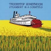 Steamboat in a Cornfield by Truckstop Honeymoon