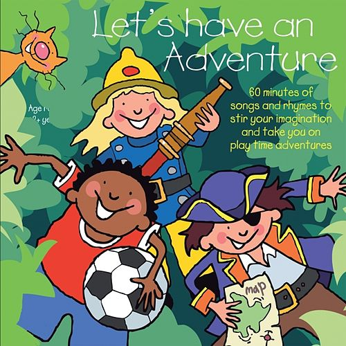 Play & Download Let's Have an Adventure by Kidzone | Napster