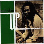 Play & Download Nuh Skin Up Dub by Keith Hudson | Napster