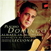 Play & Download Always in my Heart (Siempre en mi Corazón) by Placido Domingo | Napster