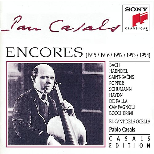 Play & Download Encores by Pablo Casals | Napster