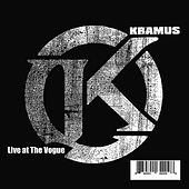 Play & Download Live at the Vogue by Kramus | Napster