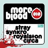 Play & Download More Blood 010 - EP by Various Artists | Napster
