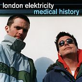 Play & Download Medical History by London Elektricity | Napster