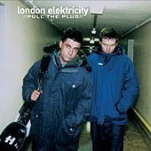 Play & Download Pull the Plug (Vinyl Version) by London Elektricity | Napster