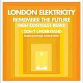 Play & Download Remember the Future (Remix) by London Elektricity | Napster