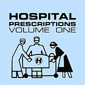 Play & Download Hospital Prescription, Vol. 1 by Various Artists | Napster
