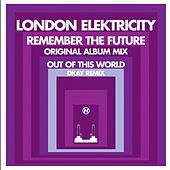 Play & Download Remember the Future by London Elektricity | Napster