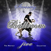 Play & Download Strictly Ballroom Jive by Various Artists | Napster