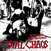 Battered & Smashed by Total Chaos