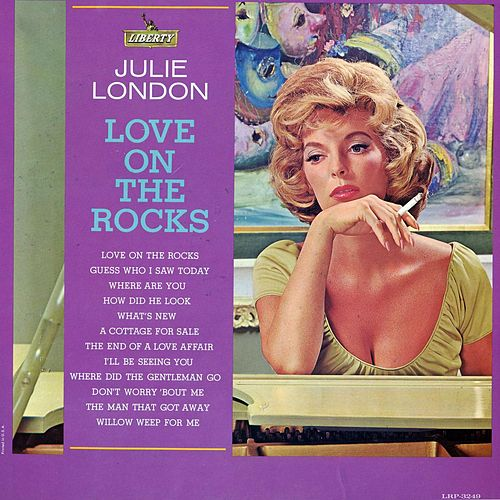Play & Download Love On the Rocks by Julie London | Napster