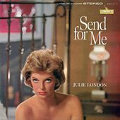 Send for Me by Julie London