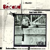 Play & Download Gilbert Becaud (1984-1999) [2011 Remastered] [Deluxe version] by Gilbert Becaud | Napster