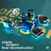 Plastic Surgery Final Reconstruction Bundle by Various Artists
