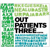 Out Patients 3 by Various Artists