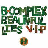 Play & Download Beautiful Lies VIP by B Complex | Napster